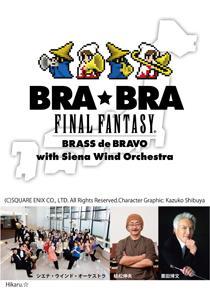 BRA★BRA FINAL FANTASY Brass de Bravo with Siena Wind Orchestra