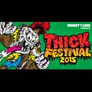 SECRET 7 LINE pre.THICK FESTIVAL 2015