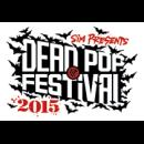 SiM PRESENTS DEAD POP FESTiVAL 2015