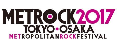 TOKYO METROPOLITAN ROCK FESTIVAL 2017 - METROCK 〈2日通し券〉