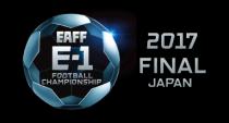 EAFF E-1 サッカー選手権2017 決勝大会