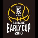 B.LEAGUE EARLY CUP 2018 NISHINIHON