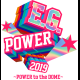 E.G.POWER 2019 ~POWER to the DOME~