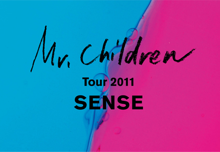 "Mr.Children Tour 2011 ""SENSE"""