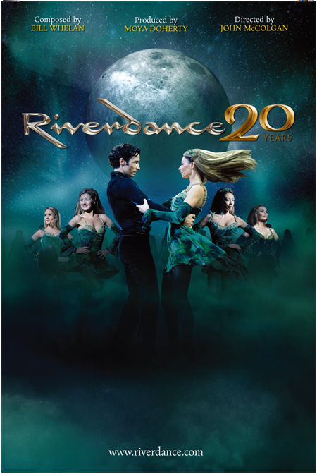 "Riverdance 20years ""the anniversary tour"""