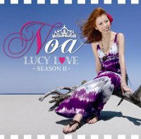Noa アルバム『LUCY LOVE -SEASON II-』