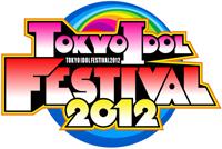 TOKYO IDOL FESTIVAL 2012