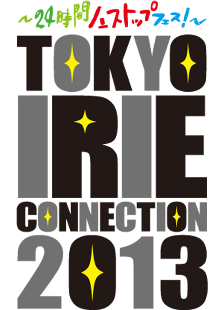 TOKYO IRIE CONNECTION 2013