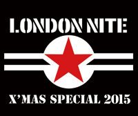 「The 35th Anniversary LONDON NITE X'mas Special 2015」