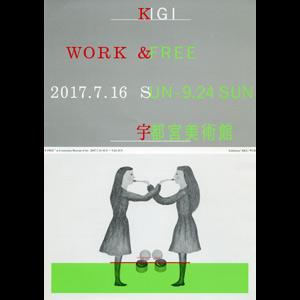 ◎KIGI WORK & FREE