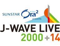 J-WAVE LIVE 2000+14