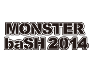 MONSTER baSH 2014