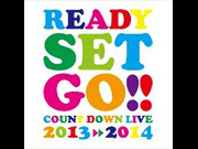 『Ready Set Go!!』Count Down Live2013⇒2014 supported by A-Sketch
