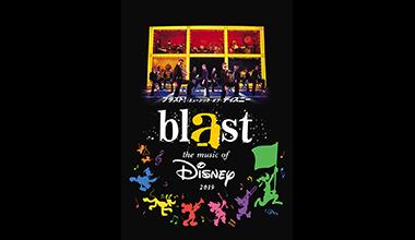 ブラスト!:ミュージック・オブ・ディズニー2019(関西)