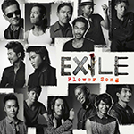EXILE 『Flower Song』