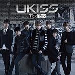 U-KISS 日本デビューシングル『Tick Tack』