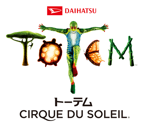 "CIRQUE DU SOLEIL TOTEM""トーテム"""