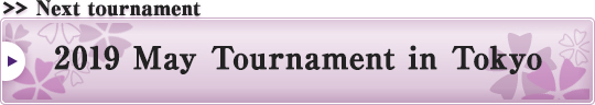 2019 May Tournament in Tokyo
