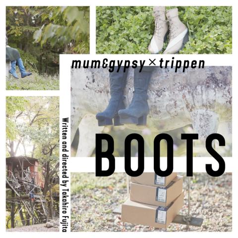 mum&gypsy×trippen「BOOTS」