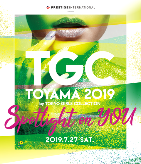 TGC TOYAMA 2019 by TOKYO GIRLS COLLECTION