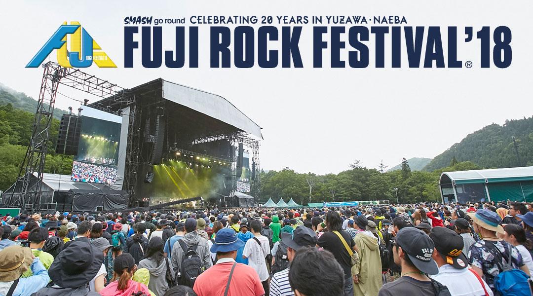 FUJI ROCK FESTIVAL'18 フジロッ...
